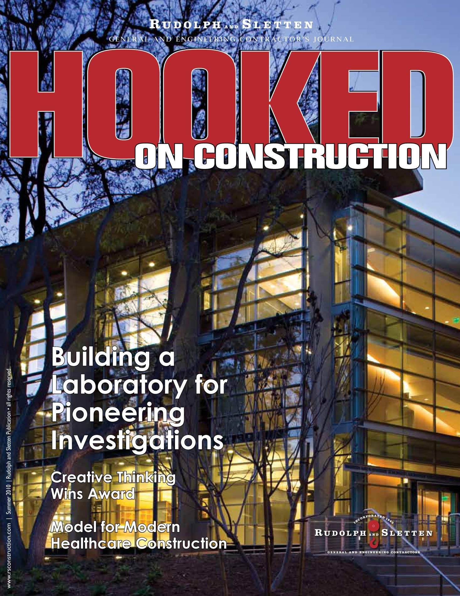 Hooked on Construction - Summer 2010