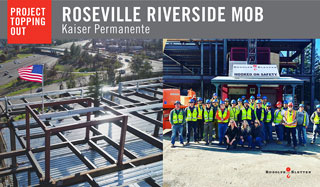 Kaiser Roseville Riverside MOB Tops Out